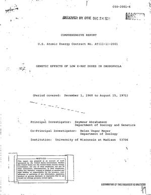 Primary view of object titled 'GENETIC EFFECTS OF LOW X-RAY DOSES IN DROSOPHILA. Comprehensive Report, December 1, 1968--August 15, 1971.'.