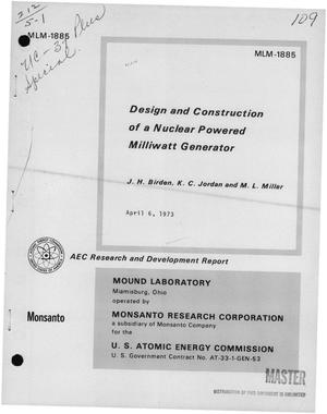 Primary view of object titled 'Design and construction of a nuclear powered milliwatt generator'.