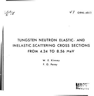 Primary view of object titled 'Tungsten neutron elastic- and inelastic-scattering cross sections from 4.34 to 8.56 MeV'.