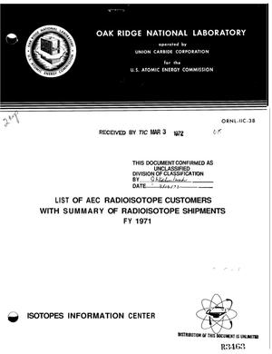 Primary view of object titled 'List of AEC Radioisotope Customers With Summary of Radioisotope Shipments, FY 1971.'.