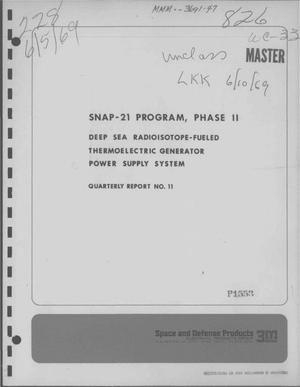 Primary view of object titled 'DEEP SEA RADIOISOTOPE-FUELED THERMOELECTRIC GENERATOR POWER SUPPLY SYSTEM. SNAP-21 Program, Phase II. Quarterly Report No. 11, January 1--March 31, 1969.'.