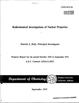 Primary view of object titled 'Radiochemical Investigations of Nuclear Properties. Progress Report, October 1970--September 1971.'.