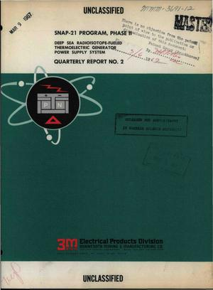 Primary view of object titled 'SNAP-21 PROGRAM, PHASE II. DEEP SEA RADIOISOTOPE-FUELED THERMOELECTRIC GENERATOR POWER SUPPLY SYSTEM. Quarterly Report No. 2, October 1--December 31, 1966.'.