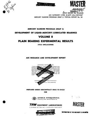 Primary view of object titled 'Mercury Rankine Program (SNAP 2). Development of liquid-mercury- lubricated bearings. Volume II. Plain bearing experimental results'.