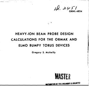 Primary view of object titled 'Heavy-ion beam probe design calculations for the ORMAK and ELMO Bumpy Torus devices.'.