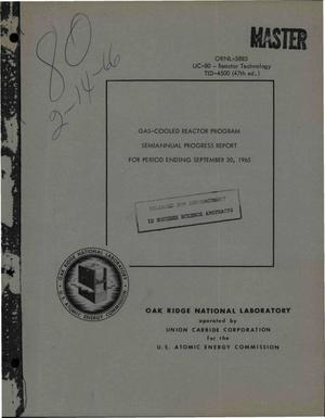 Primary view of object titled 'Gas-Cooled Reactor Program Semiannual Progress Report for Period Ending September 30, 1965'.