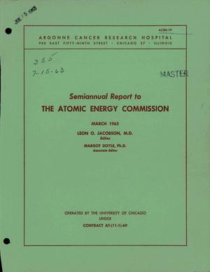 Primary view of Argonne Cancer Research Hospital Semiannual Report on Medical Research to the Atomic Energy Commission
