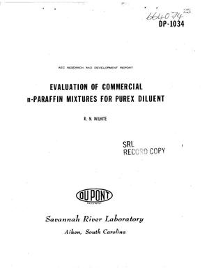 Primary view of object titled 'EVALUATION OF COMMERCIAL n-PARAFFIN MIXTURES FOR PUREX DILUENT'.