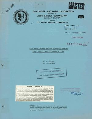 Primary view of object titled 'HIGH FLUX ISOTOPE REACTOR QUARTERLY REPORT, JULY--SEPTEMBER OF 1966.'.