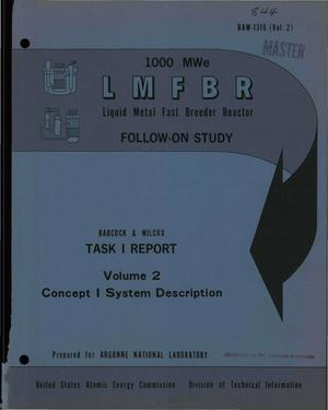 Primary view of object titled 'SYSTEM DESCRIPTION REPORT. Task I, Concept I. 1000-MWe LMFBR Follow-on Study.'.