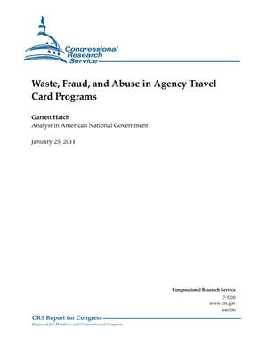 Waste, Fraud, and Abuse in Agency Travel Card Programs