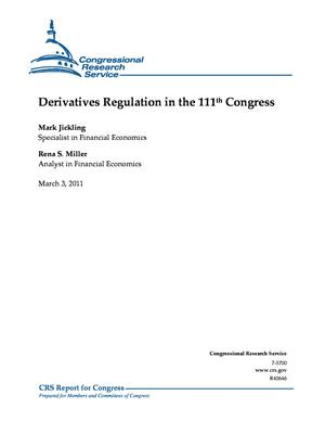 Derivatives Regulation in the 111th Congress