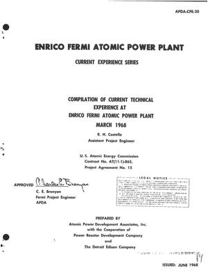 Primary view of object titled 'COMPILATION OF CURRENT TECHNICAL EXPERIENCE AT ENRICO FERMI ATOMIC POWER PLANT, MARCH 1968.'.