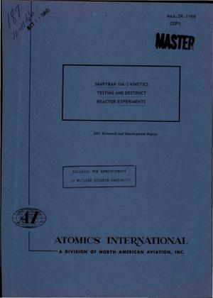 Primary view of object titled 'SNAPTRAN 10A/2 KINETICS TESTING AND DESTRUCT REACTOR EXPERIMENTS.'.