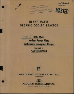 Primary view of object titled 'HEAVY WATER ORGANIC COOLED REACTOR. 1000-Mwe NUCLEAR POWER PLANT PRELIMINARY CONCEPTUAL DESIGN. VOLUME II. PLANT DESCRIPTION'.