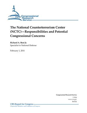 The National Counterterrorism Center (NCTC)—Responsibilities and Potential Congressional Concerns