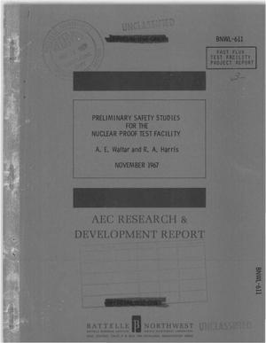 Primary view of object titled 'PRELIMINARY SAFETY STUDIES FOR THE Nuclear Proof TestFacility.'.