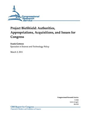 Project BioShield: Authorities, Appropriations, Acquisitions, and Issues for Congress