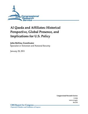 Al Qaeda and Affiliates: Historical Perspective, Global Presence, and Implications for U.S. Policy