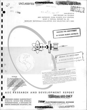Primary view of object titled 'SNAP 2 POWER CONVERSION SYSTEM. MERCURY MATERIALS EVALUATION AND SELECTION GFY-1963. Topical Report No. 24.'.