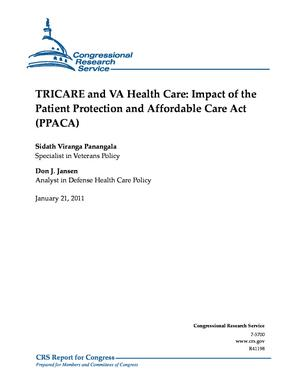 TRICARE and VA Health Care: Impact of the Patient Protection and Affordable Care Act (PPACA)
