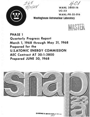 Primary view of object titled 'SNAP-23A, PHASE 1. Quarterly Progress Report, March 1--May 31, 1968.'.