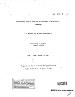Primary view of object titled 'Luminescence studies with special reference to bimolecular phenomena. [Final report], May 1, 1968--August 31, 1971.'.