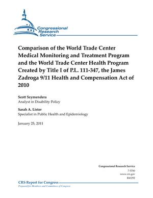 Comparison of the World Trade Center Medical Monitoring and Treatment Program and the World Trade Center Health Program Created by Title I of P.L. 111-347, the James Zadroga 9/11 Health and Compensation Act of 2010