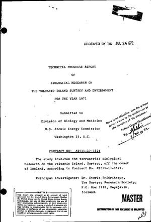Primary view of object titled 'BIOLOGICAL RESEARCH ON THE VOLCANIC ISLAND SURTSEY AND ENVIRONMENT FOR THE YEAR 1971. Technical Progress Report.'.