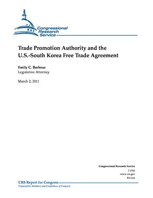 Trade Promotion Authority and the U.S.-South Korea Free Trade Agreement