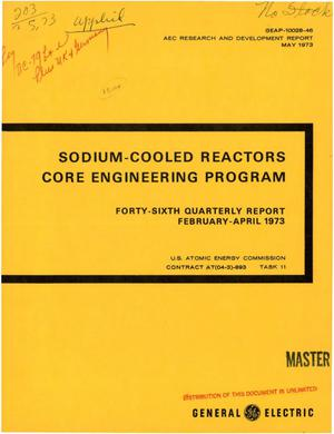 Primary view of object titled 'Sodium-cooled reactors Core Engineering Program. Forty-sixth quarterly report, February--April 1973'.