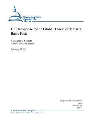 U.S. Response to the Global Threat of Malaria: Basic Facts
