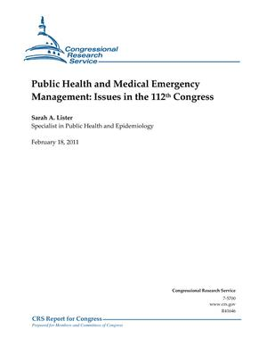 Public Health and Medical Emergency Management: Issues in the 112th Congress