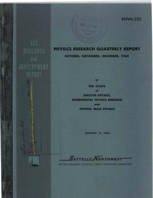 Primary view of object titled 'PHYSICS RESEARCH QUARTERLY REPORT, OCTOBER-DECEMBER 1965'.