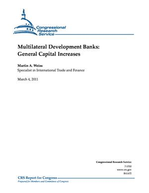 Multilateral Development Banks: General Capital Increases