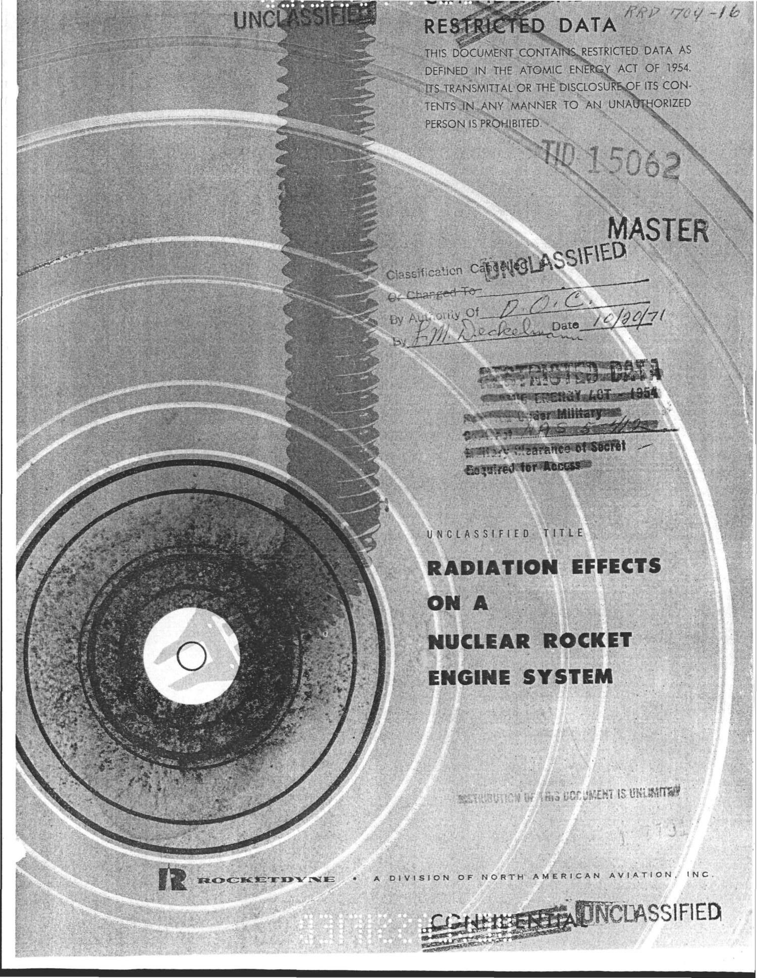 RADIATION EFFECTS ON A NUCLEAR ROCKET ENGINE SYSTEM. Final Report.                                                                                                      [Sequence #]: 1 of 269