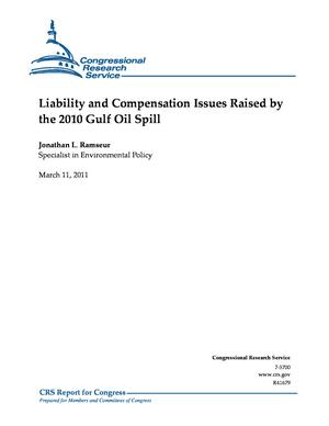 Liability and Compensation Issues Raised by the 2010 Gulf Oil Spill