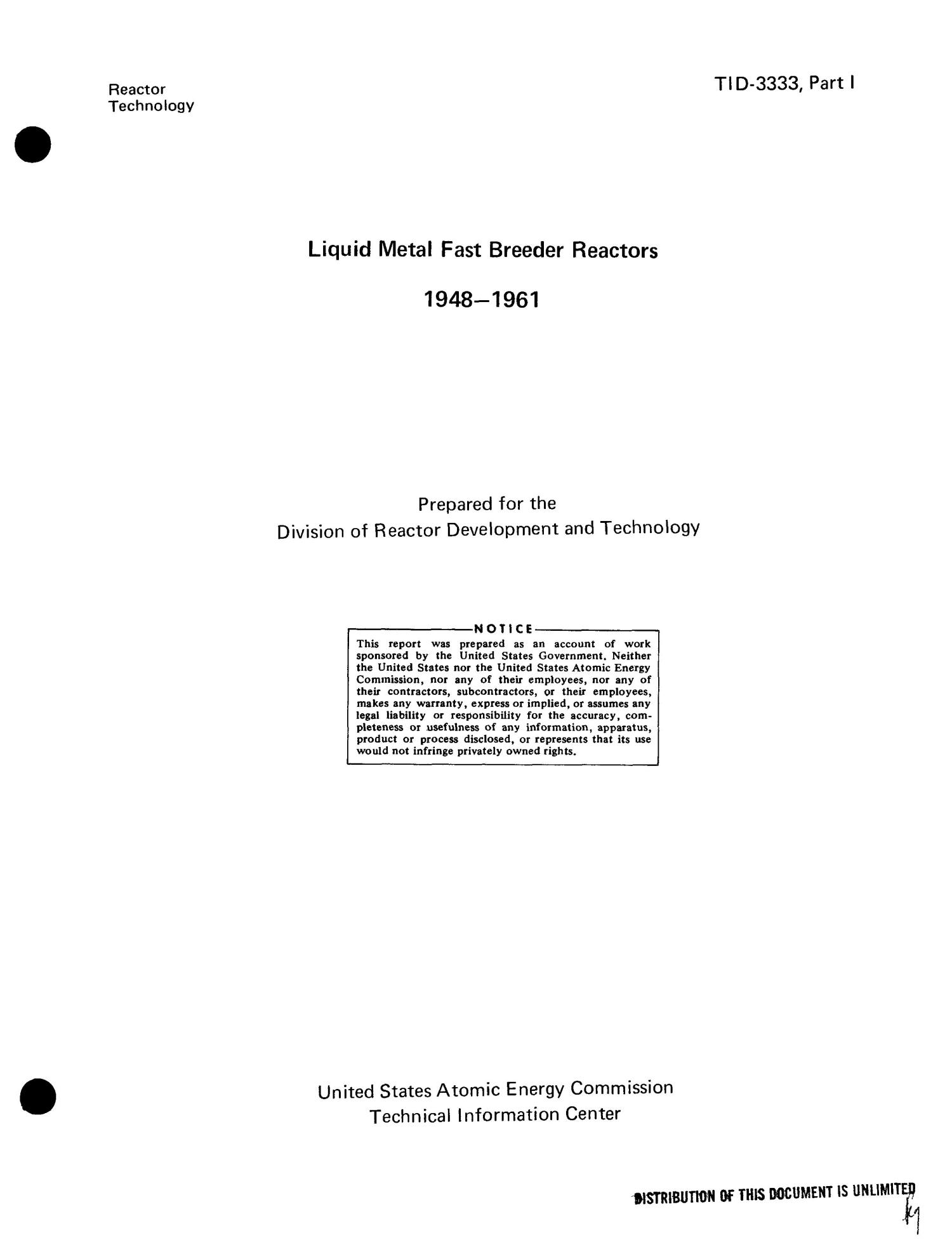 LIQUID METAL FAST BREEDER REACTORS, 1948--1961.                                                                                                      [Sequence #]: 3 of 129
