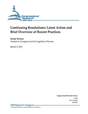 Continuing Resolutions: Latest Action and Brief Overview of Recent Practices