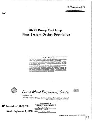 Primary view of object titled 'HNPF PUMP TEST LOOP FINAL SYSTEM DESIGN DESCRIPTION.'.