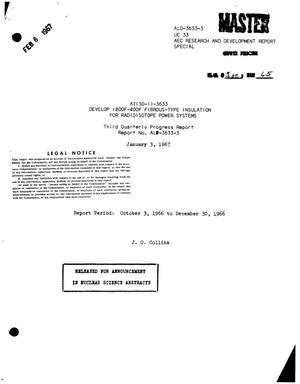 Primary view of object titled 'DEVELOP 1800F--400F FIBROUS-TYPE INSULATION FOR RADIOISOTOPE POWER SYSTEMS. Third Quarterly Progress Report, October 3 to December 30, 1966.'.