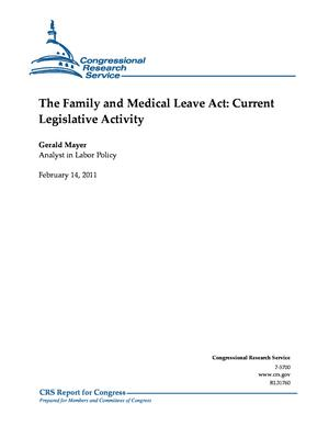 The Family and Medical Leave Act: Current Legislative Activity