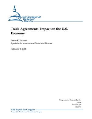 Trade Agreements: Impact on the U.S. Economy