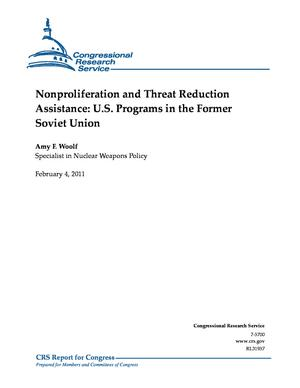 Nonproliferation and Threat Reduction Assistance: U.S. Programs in the Former Soviet Union