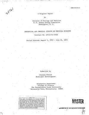 Primary view of object titled 'Biological and chemical studies on physical mutagens. Progress report, August 1, 1972--July 31, 1973'.