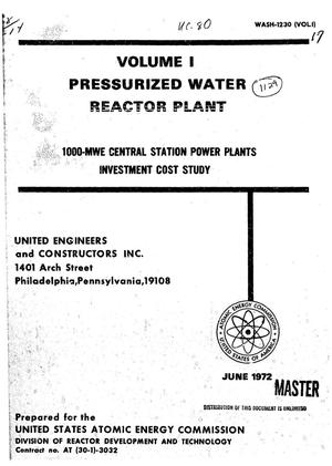 Primary view of object titled 'Pressurized water reactor plant. Volume I. 1000-MWe central station power plants investment cost study.'.