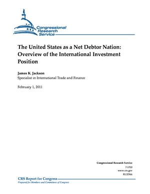 The United States as a Net Debtor Nation: Overview of the International Investment Position