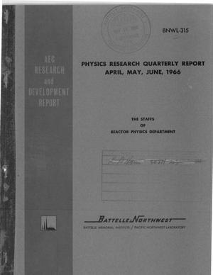 Primary view of object titled 'PHYSICS RESEARCH QUARTERLY REPORT, APRIL, MAY, JUNE 1966.'.