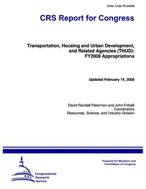 Transportation, Housing and Urban Development, and Related Agencies (THUD): FY2008 Appropriations