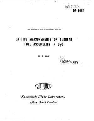 Primary view of object titled 'LATTICE MEASUREMENTS ON TUBULAR FUEL ASSEMBLIES IN D$sub 2$O'.